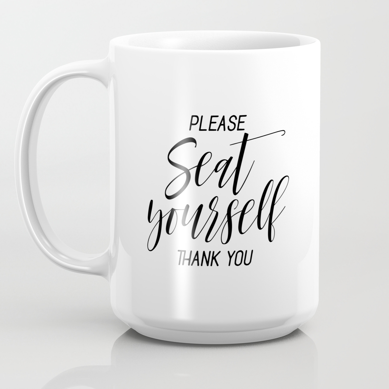 photo relating to Printable Coffee Mugs titled Printable Make sure you Seat You Thank Yourself Wall Artwork, Humorous Lavatory Wall Artwork Prints Espresso Mug