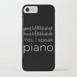 Yes, I speak piano iPhone Case