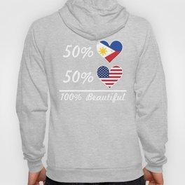 50% Filipino 50% American 100% Beautiful Hoody