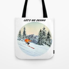 Let's Go Skiing Tote Bag