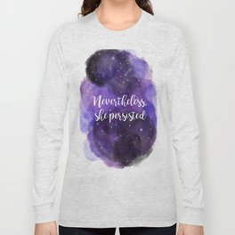 Celestial Nevertheless, she persisted Long Sleeve T-shirt