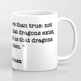 Neil Gaiman Quote Coffee Mug