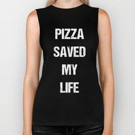 Pizza Saved My Life Italian Foodie Junk Food Biker Tank