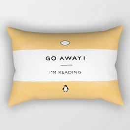 Go Away! I'm Reading - Penguin Classic Book - Book Lover, Book Quote Rectangular Pillow