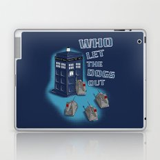 Who Let The Dogs Out?  Laptop & iPad Skin