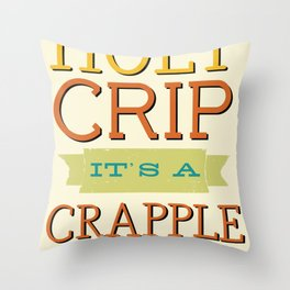 Holy Crip It's A Crapple! Throw Pillow