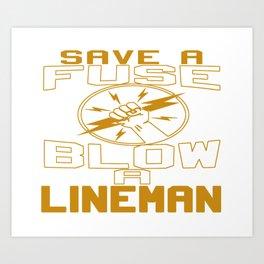 Blow a Lineman Art Print