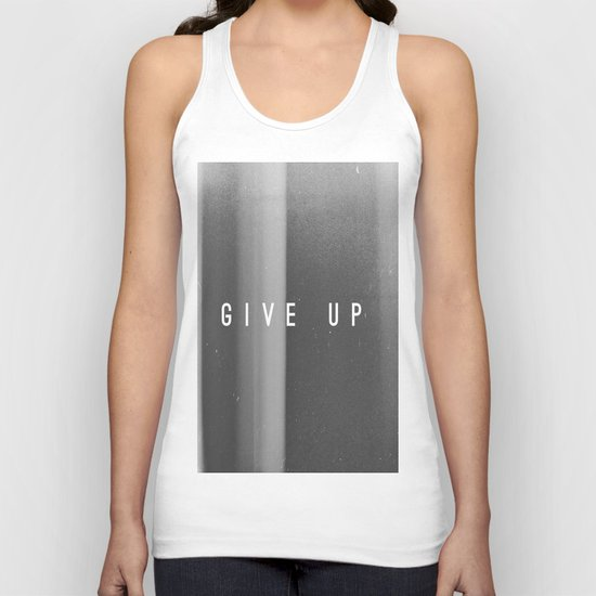Give Up Unisex Tank Top