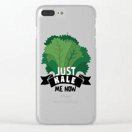 Just Kale me Now Kale Art for Vegans on Diet Light Clear iPhone Case