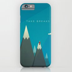 Take breaks. A PSA for stressed creatives. iPhone 6s Slim Case