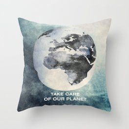 Take care of our planet #2 Throw Pillow
