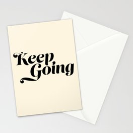 Keep Going Inspirational Stationery Cards