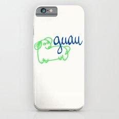 Guau - a dog Slim Case iPhone 6s