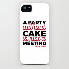 Julia Child Quote Typography iPhone Case