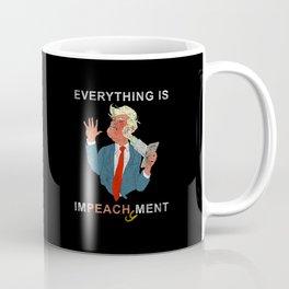 Everything is Peachy Impeachment Anti Trump Coffee Mug
