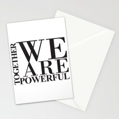 We Are Powerful - Bold Black Text Stationery Cards