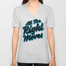 All The Right Chess Moves Unisex V-Neck