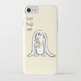 Just Hug Me iPhone Case