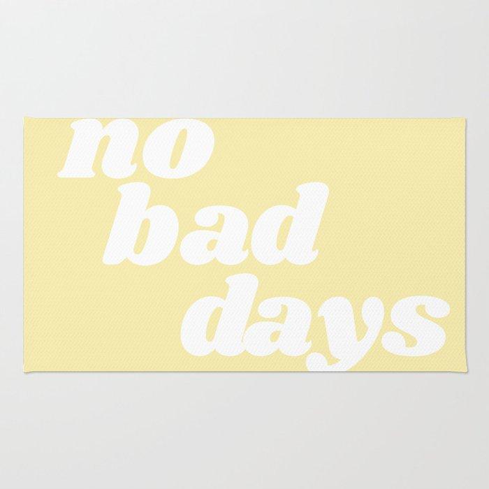 no bad days VIII Rug