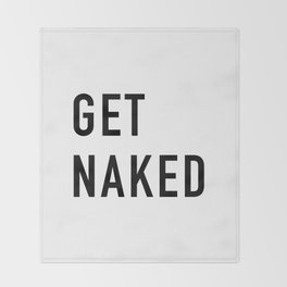 Get Naked Throw Blanket