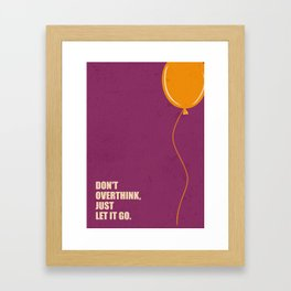Lab No.4 -Don't Overthink Business Quotes Poster Framed Art Print