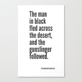 The Gunslinger Quote 001 Canvas Print