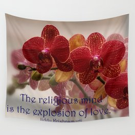 The Religious Mind, Explosion of Love - Quote Wall Tapestry