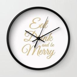 WhiteGoldEatDrinkbeMerry Wall Clock