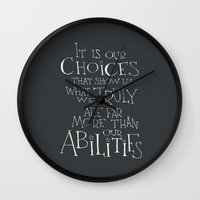 "dumbledore Wall Clocks featuring Harry Potter - Albus Dumbledore quote ""It is our choices"" by SimpleSerene"