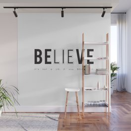 BELIEVE LIE Wall Mural