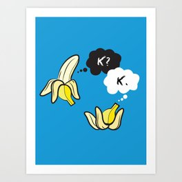 The Fault in Our Potassium Levels Art Print