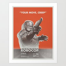 your move, creep Art Print