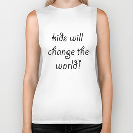 Kids will Change The World Biker Tank