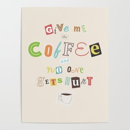 A Ransom Note for Morning Poster