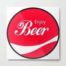 Enjoy Beer - Funny Vintage Cola Advertisement Parody Spoof - Red Round Reto Logo Metal Print