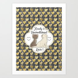 Ready for Unconditional Love from Pets Art Print