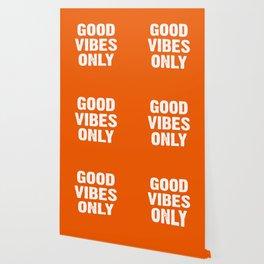 Good Vibes Only - Orange Wallpaper