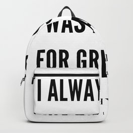 Oprah Winfrey Quote | I Always  Knew I was Destined For greatness Backpack