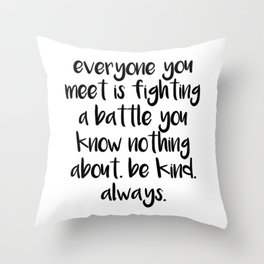 SKAM - Everyone you meet is fighting a battle you know nothing about Throw Pillow