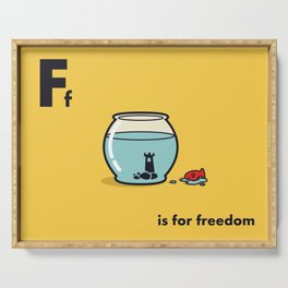 F is for freedom - the irony Serving Tray