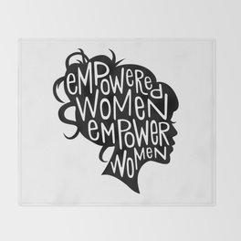 Empowered Women Empower Women Throw Blanket