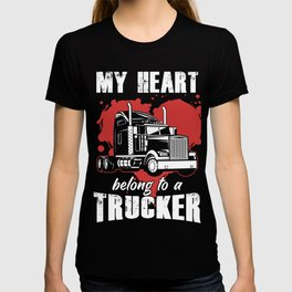My Heart Belong to a Trucker Gift The More I Play T-shirt