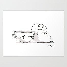 Cafe Cafe Cafe! Art Print