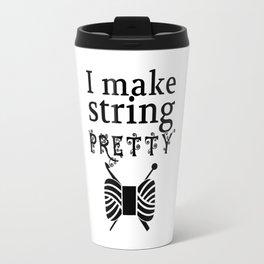 I Make String Pretty Yarn/Crafts Travel Mug