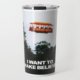 I WANT TO MAKE BELIEVE Fox Mulder x Mister Rogers Creativity Poster Travel Mug