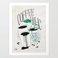 Us And Them: Coffeeholic Anonymous. Art Print