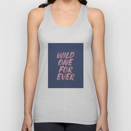 Wild One Forever pink and blue typography funny poster hand lettered bedroom wall home decor Unisex Tank Top