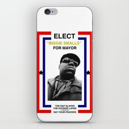 Biggie Smalls for Mayor iPhone Skin