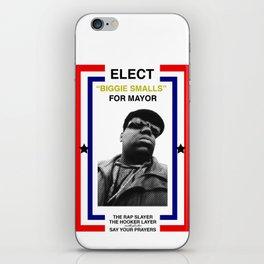 Biggie Smalls for Mayor iPhone Skin
