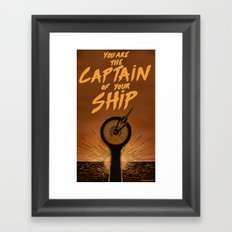 You are the captain of your ship Framed Art Print